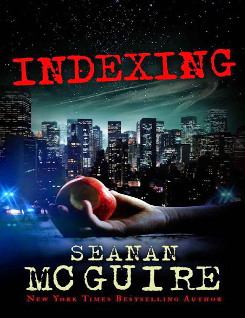 Indexing (Indexing #1) by Seanan Mcguire