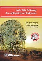 Judul Buku : Kode Etik Psikologi dan Aplikasinya di Indonesia