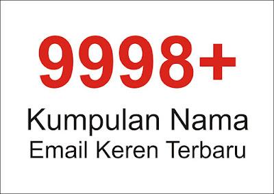 Kumpulan Nama Email Keren Terbaru