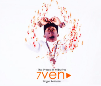 The Prince ft  Mthuthu  - 7ven (Original 2016 Mix)