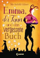 http://www.loewe-verlag.de/titel-0-0/emma_der_faun_und_das_vergessene_buch-8070/