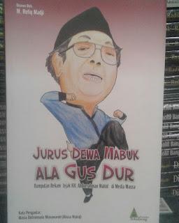 Buku Jurus Dewa Mabuk ala Gusdur Toko Buku Aswaja Surabaya