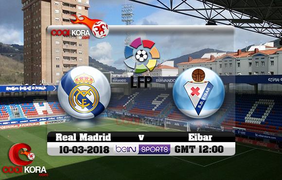 مشاهدة مباراة إيبار وريال مدريد اليوم 10-3-2018 في الدوري الأسباني