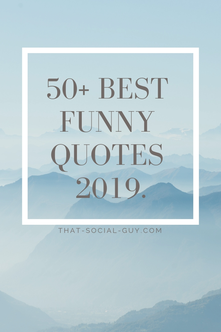 50 Best Funny Quotes 2019