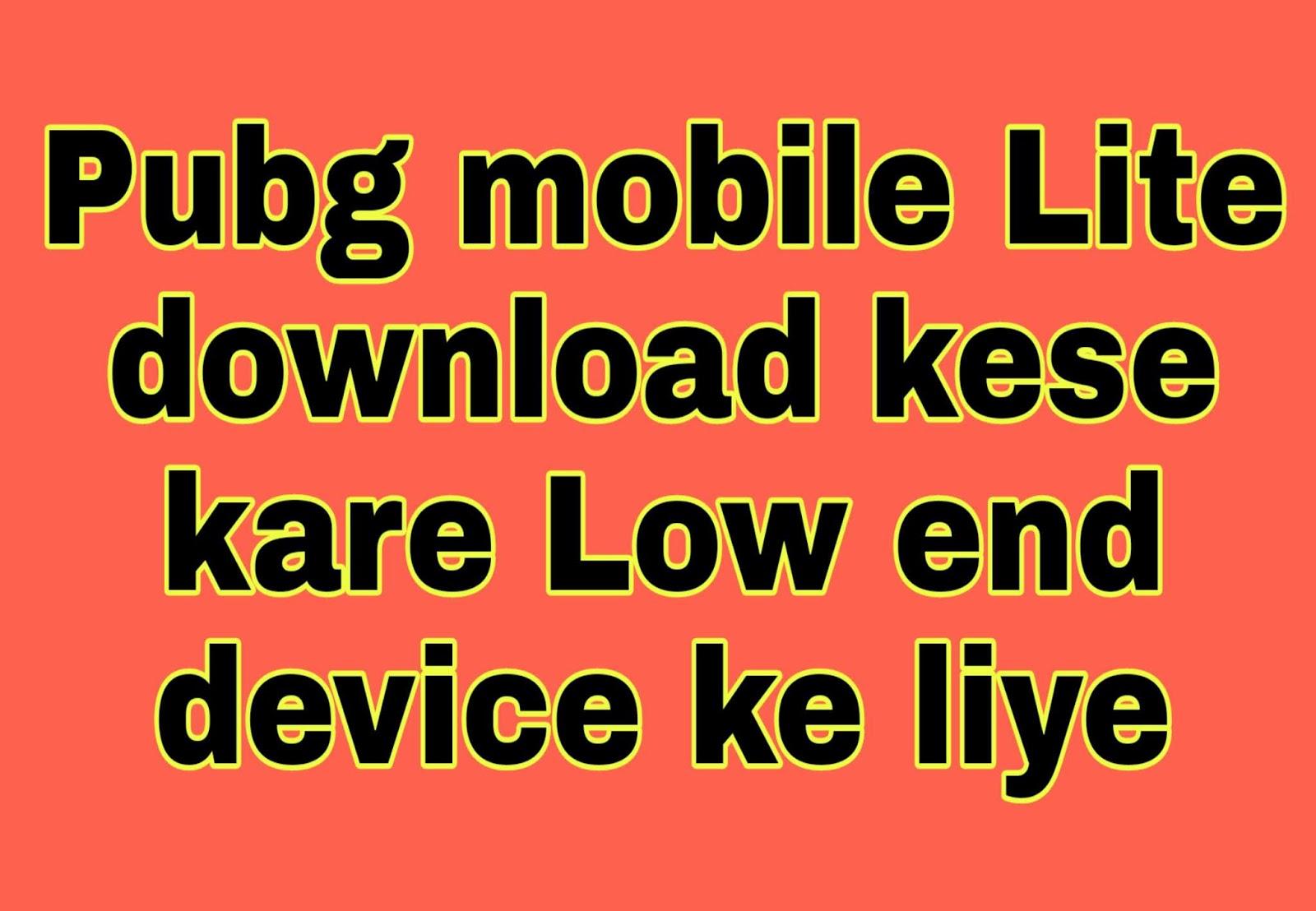 pubg lite ki file kaise download kare