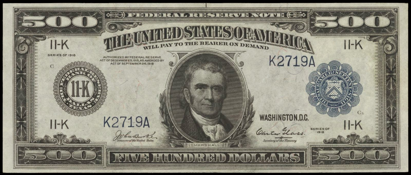 500 Dollar bill 1918 note John Marshall