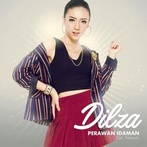 Dilza - Perawan Idaman