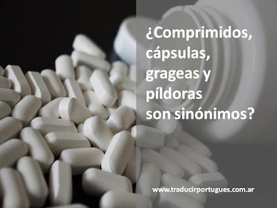 cápsulas, grageas, píldoras, pílulas, portugués, español, inglés