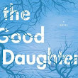 Review: THE GOOD DAUGHTER by Alexandra Burt