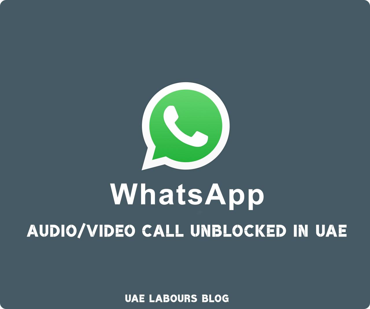 Whatsapp Calls enabled in UAE - UAE LABOURS