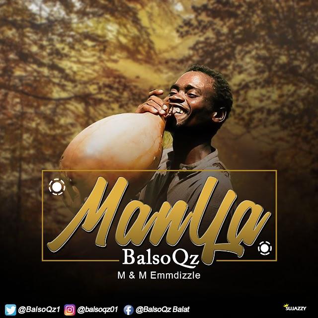 #MUSIC: Manya by BalsoQz