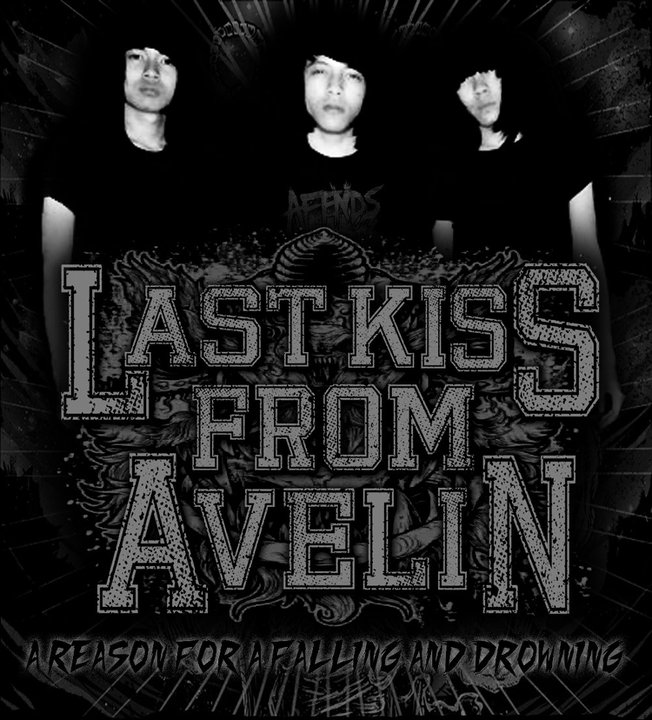 Last Kiss From Avelin (Biografi Band) ~ Science for Life
