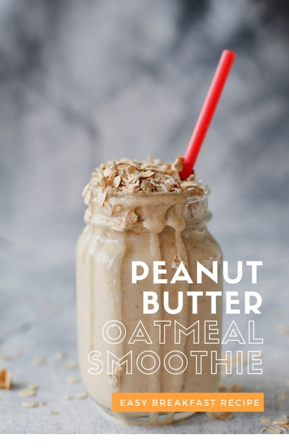 Peanut Butter Oatmeal Breakfast Smoothie
