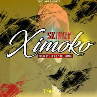 Skinizy - Ximoko (Prod por Turn Up The Songs)