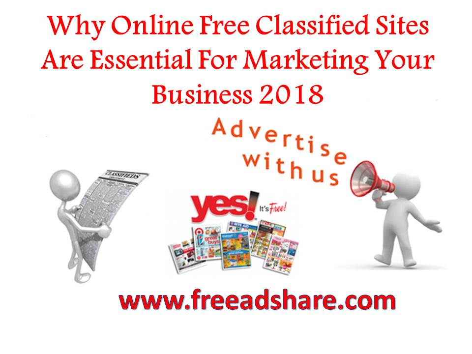 Why Online Free Classified Sites Are Essential For Marketing Your