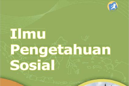 BUKU SISWA ILMU PENGETAHUAN SOSIAL KELAS IX KURIKULUM 2013