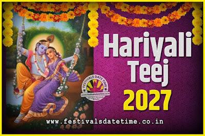2027 Hariyali Teej Festival Date and Time, 2027 Hariyali Teej Calendar