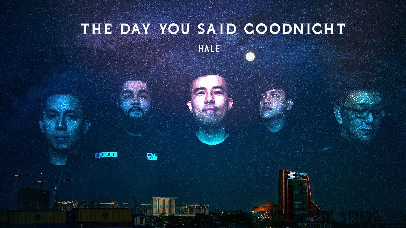 The Day You Said Goodnight Hale Filipino Band