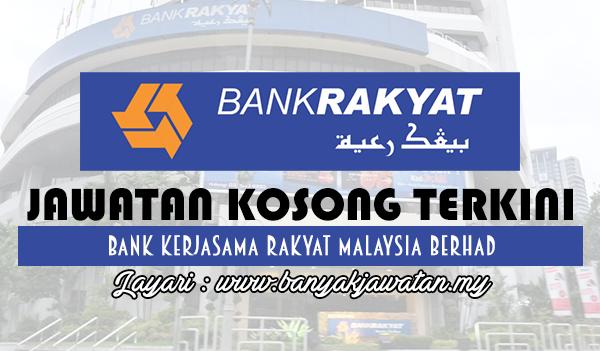 Jawatan Kosong Terkini 2017 di Bank Kerjasama Rakyat Malaysia Berhad