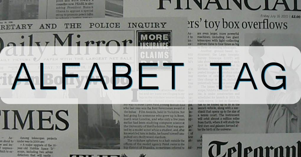 TAG ALFABET - KILKA CIEKAWOSTEK O MNIE