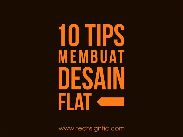 10 Tips Membuat Desain Flat