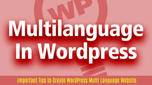 Important Tips to Create WordPress Multi Language Website