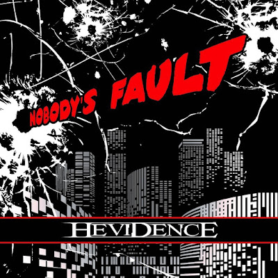 Hevidence-Nobodys-Fault-album-2016