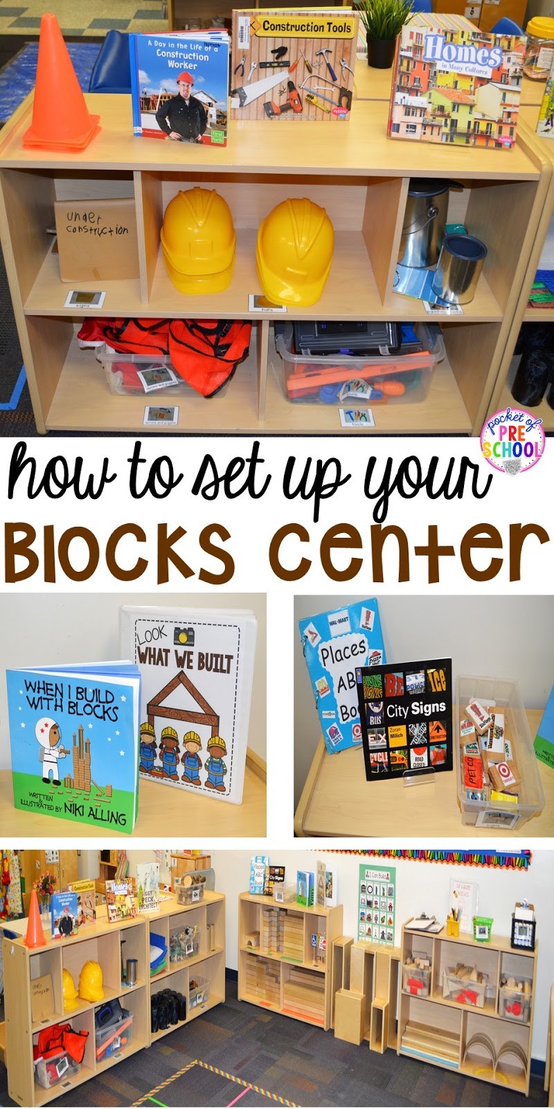 How to set up the blocks center in an early childhood for Center block house