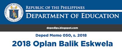DEPED MEMO: 2018 Oplan Balik Eskwela