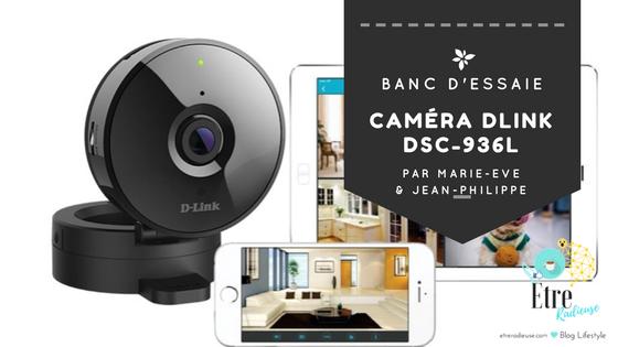 Banc d'essaie: Caméra Dlink DSC-936L par Marie-Ève et Jean-Philippe