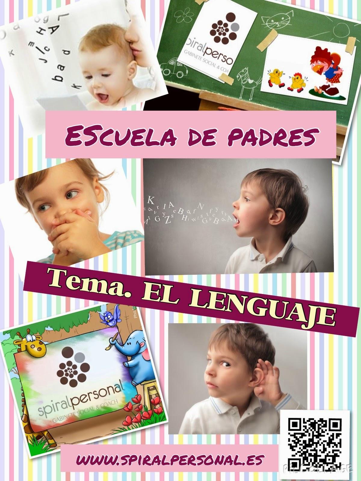 Escuela de Padres: EL LENGUAJE