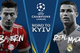 Prediksi Semi Final Liga Champions :  Bayern Munchen vs Real Madrid 26 April 2018