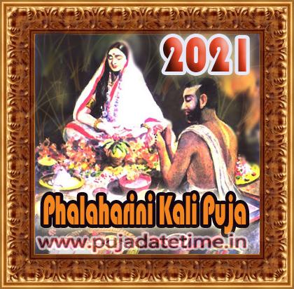 2021 Phalaharini Kali Puja Date & Time in India, Falharini Kalika Puja Date 2021