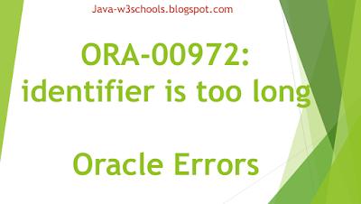 ORA-00972 identifier is too long