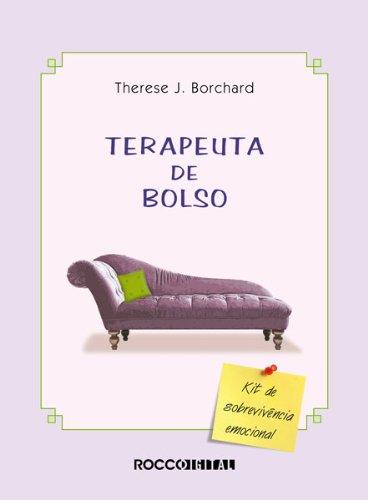 O terapeuta de bolso Kit de sobrevivência emocional - Therese J. Borchard