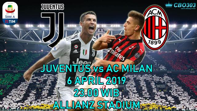 Prediksi Tepat Liga Italia Juventus vs AC Milan (6 April 2019)