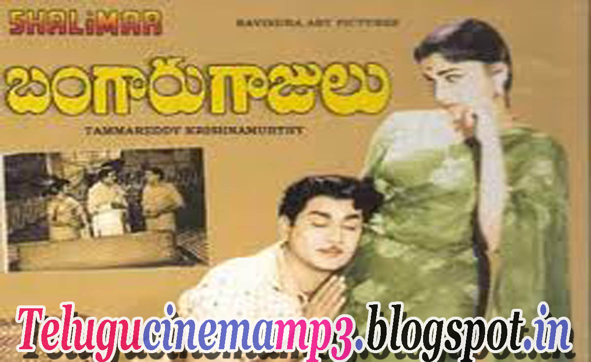 Best Quality Telugu MP3 Songs: Bangaru Gajulu Telugu Movie