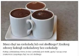 http://pl.blastingnews.com/zdrowie/2015/06/masz-chec-na-czekolade-lub-cos-slodkiego-zmiksuj-zdrowy-koktajl-czekoladowy-bez-czekolady-00450861.html