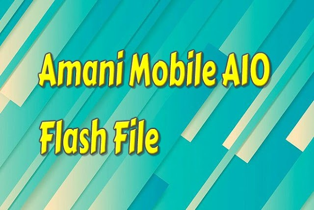 Amani Mobile A10 Flash File Firmware Free 100% OK