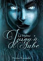 http://lireunepassion.blogspot.fr/2016/08/jusqua-laube-tome-1-la-hyene-perrine.html