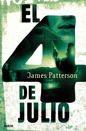 El 4 de Julio, de James Patterson