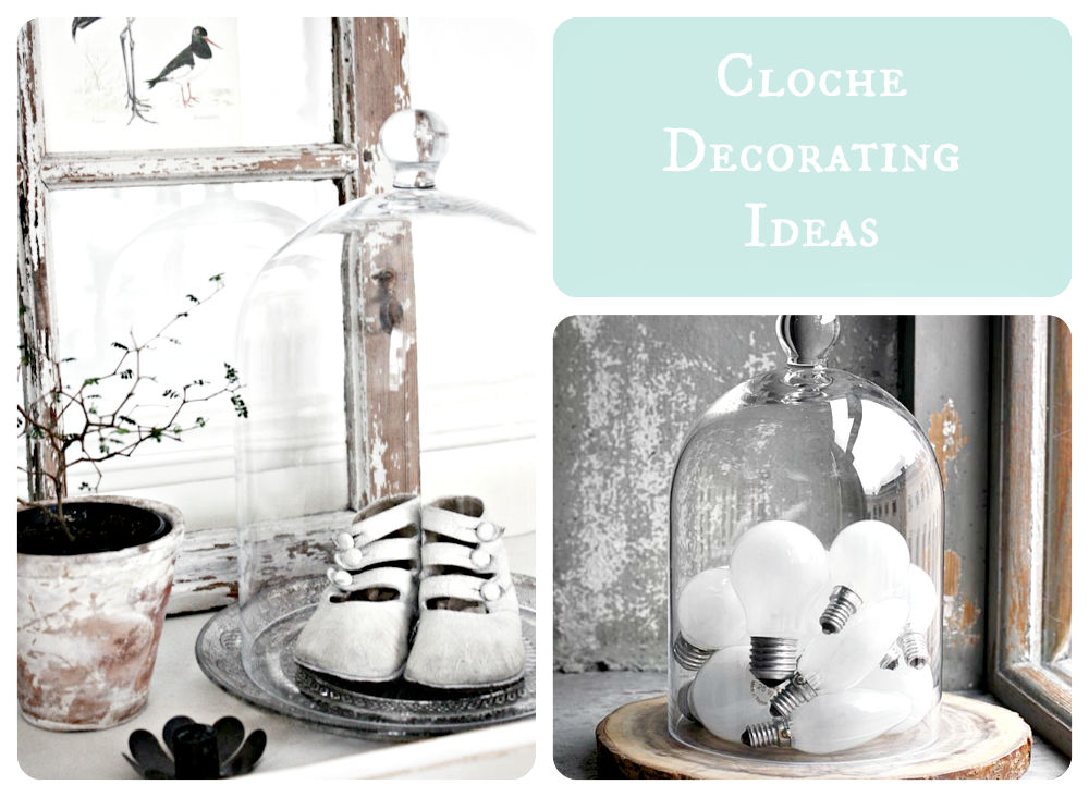 cloche decor