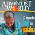 Revista: Adventist World   Abril 2017   Online y PDF