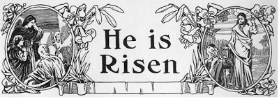 He Is Risen - banner from The Children's Friend - Part 5