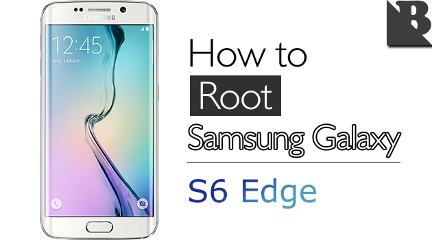 How To Root Samsung Galaxy S6 Edge SM-G925 And Install TWRP Recovery