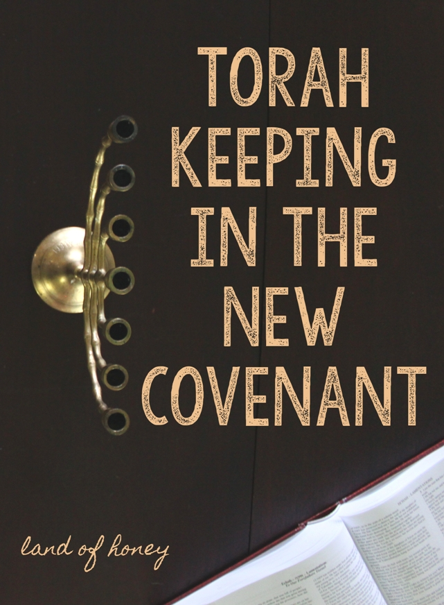 Torah Keeping in the New Testament