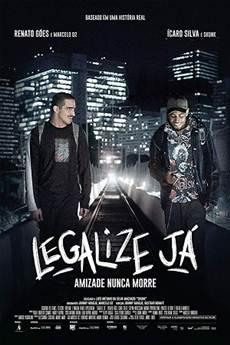 Legalize Já! - Amizade Nunca Morre