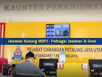 Jawatan Kosong di Majlis Bandaraya Petaling Jaya MBPJ - Pelbagai Jawatan & Gred
