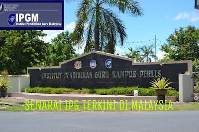 Senarai IPG Institut Pendidikan Guru di Malaysia