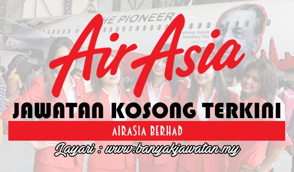 Jawatan Kosong 2017 di AirAsia Berhad